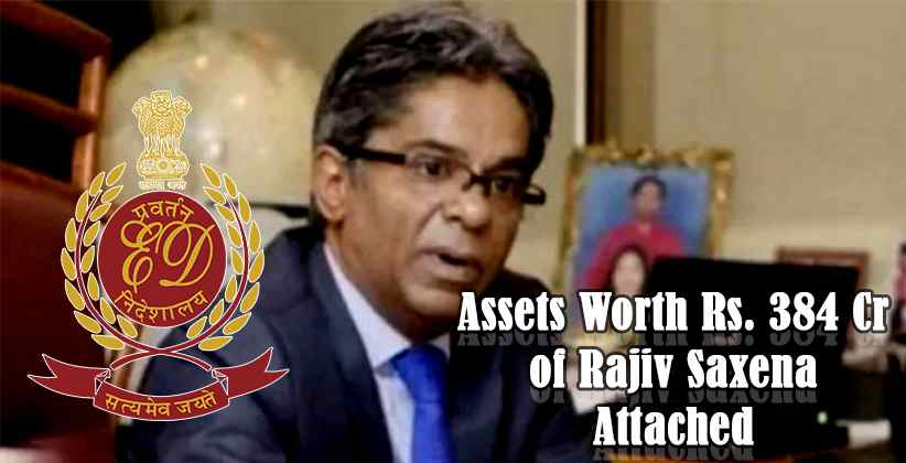 Rajiv Saxena Attached by ED