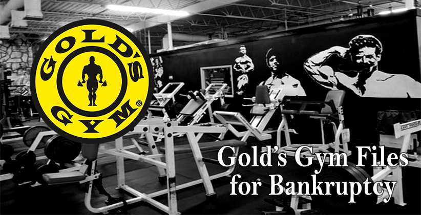 COVID 19: Gold's Gym Files for Bankruptcy