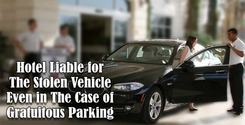 Hotel Liable for The Stolen Vehicle