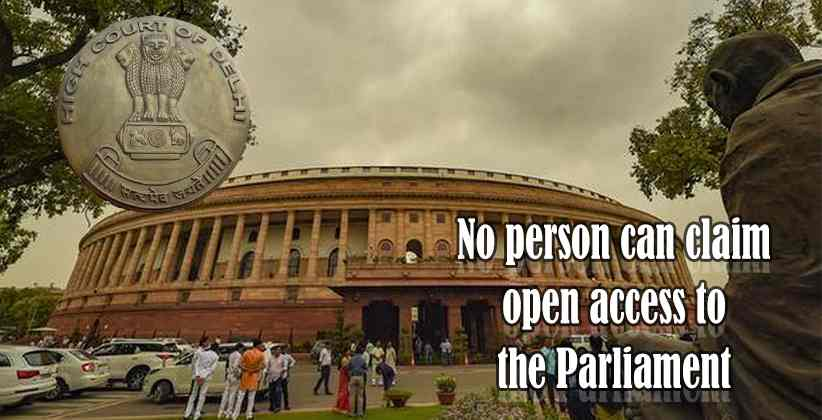 No person can claim open access to the Parliament…