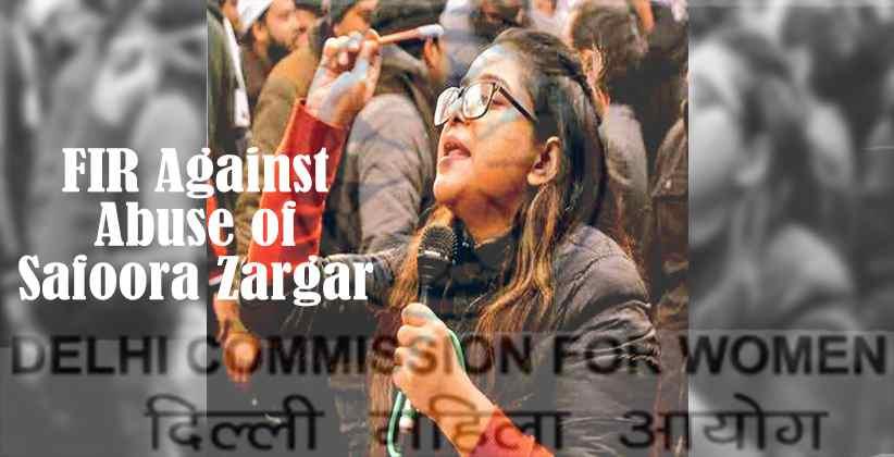 DCW Issues FIR Against Safoora Zargar