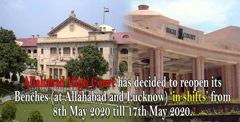 Allahabad And Lucknow High Court to Reopen in Phase 3 of Lockdown