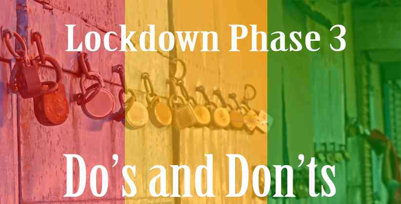 Lockdown Phase 3: Do's and Don'ts Announced for Red, Orange, and Green Zones