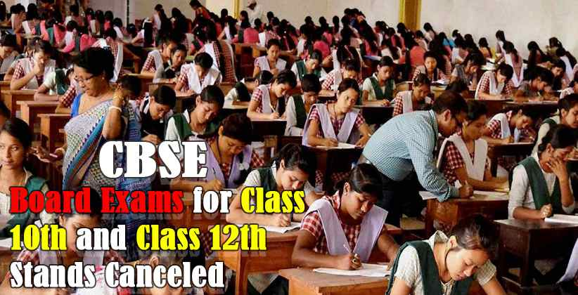 Board Exams for Class 10th and Class 12th stands canceled: CBSE