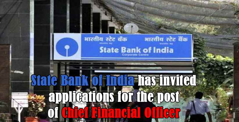Advertisement put up by SBI to hire CFO, offers about 3 times the Chairman's salary