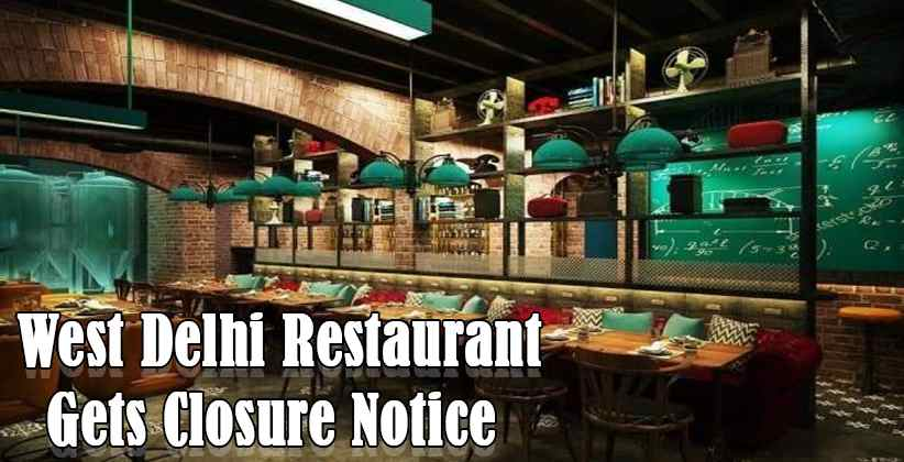 West Delhi Restaurant Gets Closure Notice