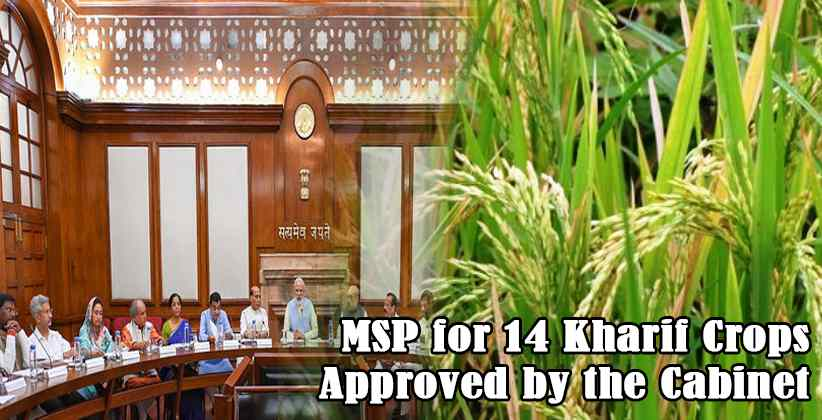 MSP for 14 Kharif Crops Approved by the Cabinet; Farmers to get 50-83% more than Cost