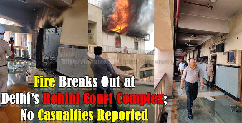 Fire Breaks Out at Delhis Rohini Court Complex No Casualties Reported
