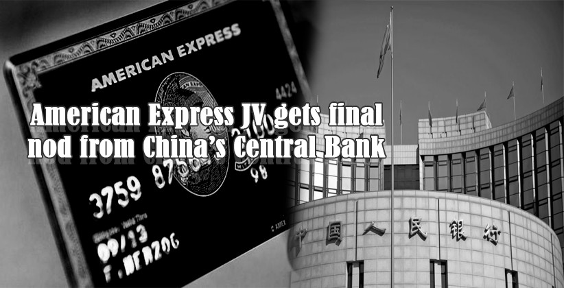 American Express JV gets final nod from China's Central Bank; to launch onshore operations in the country soon