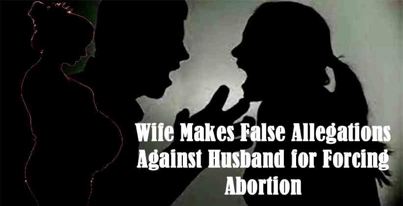 Wife Makes False Allegations Against Husband for Forcing Abortion, Guwahati HC Calls Its an Assault on His Reputation; Grants Divorce for Cruelty [READ ORDER]