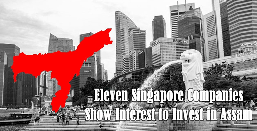 Eleven Singapore Companies Show Interest to Invest in Assam