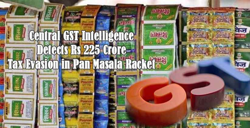 Tax Evasion in Pan Masala Racket