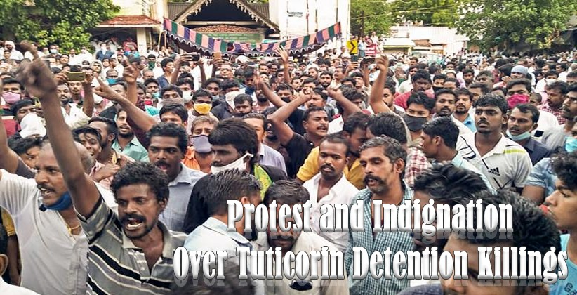 Protest and Indignation Over Tuticorin Detention Killings