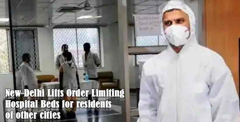New Delhi Lifts Order Limiting Hospital Beds for residents of other cities