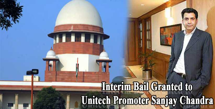 Supreme Court Grants Interim Bail to Unitech…