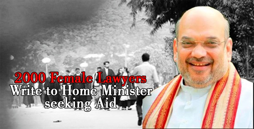 2000 Female Lawyers Write to Home Minister seeking Aid [Read Letter]
