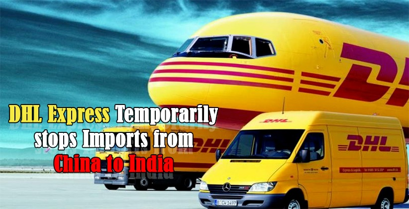 DHL Express Temporarily stops Imports from…
