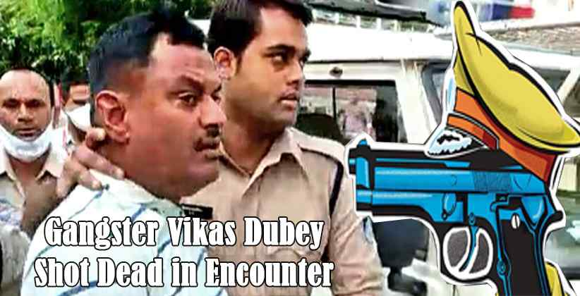 Gangster Vikas Dubey Shot Dead in Encounter
