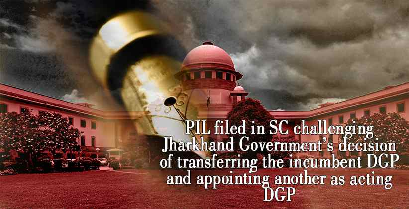 PIL filed in SC challenging Jharkhand Government
