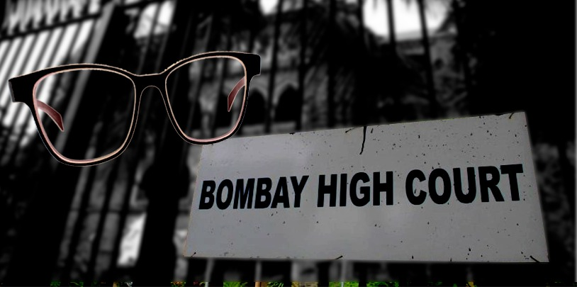 State Government Approves A Yearly Budget of Rs.50,000 To Cover The Expense Of Spectacles For Each Judge of Bombay HC Along With Their Family [READ RESOLUTION]