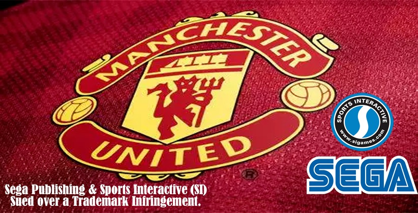 Video Game Developers-Sega And SI Sued by Manchester United for Trademark Infringement