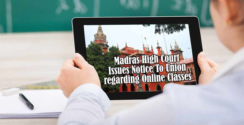 MadrasHC Issues Notice To Union regarding Online Classes