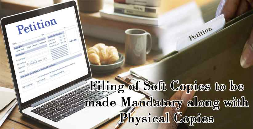 Filing of Soft Copies Physical Copies