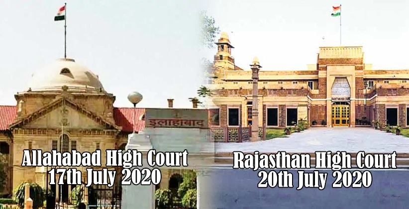 Allahabad, Rajasthan High Court Suspend Functioning until 17th July 2020, and 20th July 2020, Respectively [Read Orders]