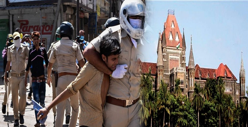 PIL Filed Mentioning Cases of Police Brutality in Mumbai during Lockdown; Court Seeks Reply from State [Read Judgement]