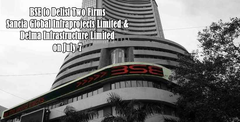 BSE to Delist Two Firms