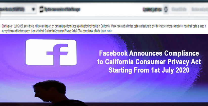 Facebook Announces Compliance To California Consumer Privacy Act Starting From 1st July 2020