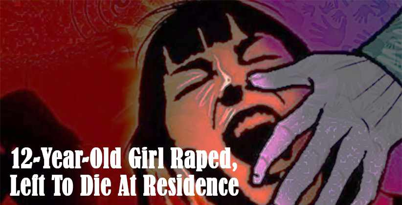 Girl Raped Left To Die At Residence