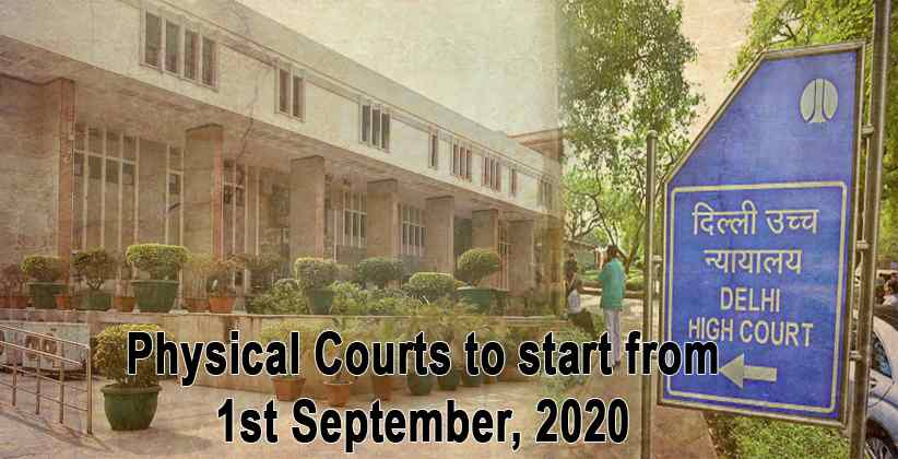 Plan for the gradual opening of Physical Courts to start from 1st Sept