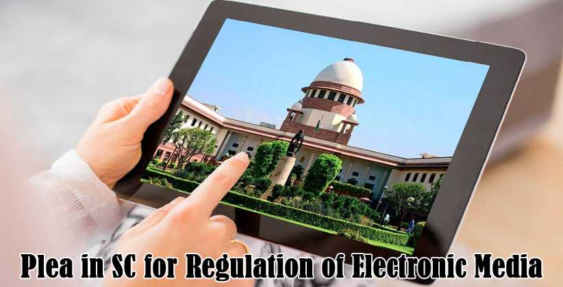 Plea in SC for Regulation of Electronic…