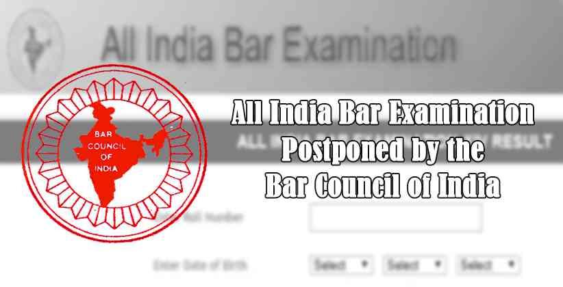 All India Bar Examination Postponed Bar Council of India