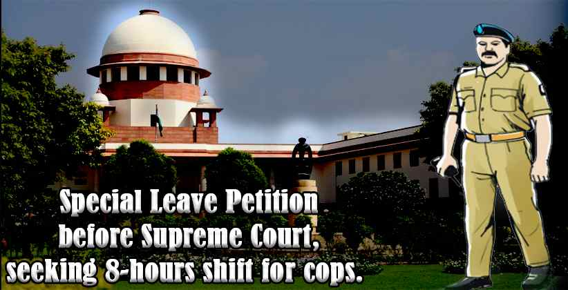 Police Officer moves Supreme Court, seeks 8-hour working Shift