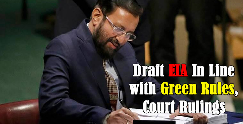 Draft EIA In Line with Green Rules Prakash Javedkar