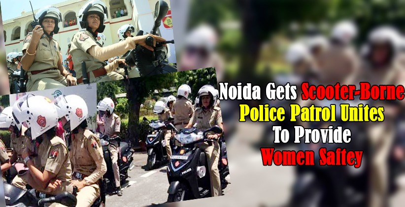 All-female patrol units to protect women in Noida, Greater Noida