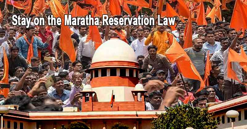 SC grants Stay on the Maratha Reservation Law that provides reservation to the Maratha community in fields of education and job