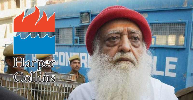 HarperCollins Approaches Delhi HC Against District Court Order Restraining Publication of Book on Asaram Bapu