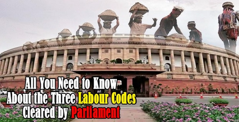 All You Need to Know About the Three Labour Codes Cleared by Parliament [READ LABOUR CODES]