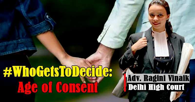 Age of Consent Ragini Vinaik