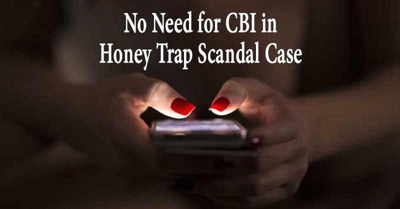 Honey Trap Scandal Case CBI