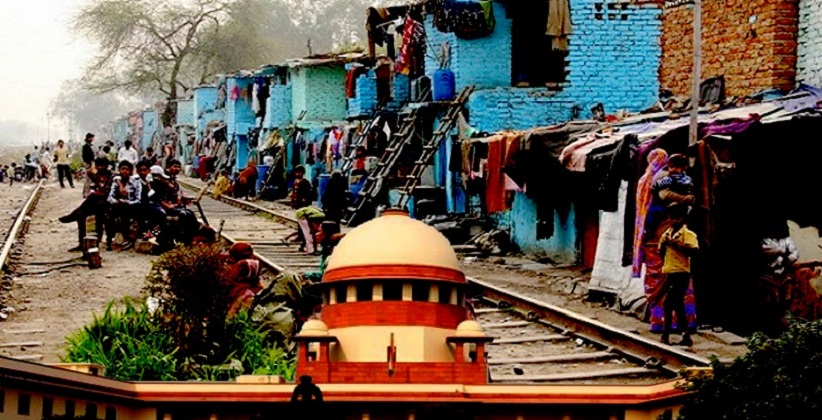 SC ORDERS EVACUATION OF 48,000 JHUGGIS AROUND DELHI RAIL TRACKS IN 3 MONTHS [READ ORDER]