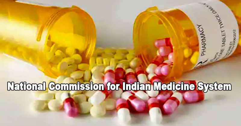 Bills passed for the formation of the National Commission for Indian Medicine System, Homoeopathy