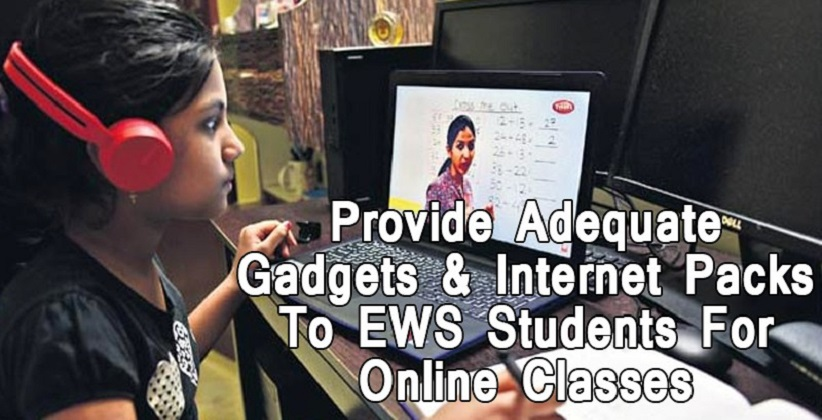 DELHI HC DIRECTS SCHOOLS TO PROVIDE ADEQUATE GADGETS AND INTERNET PACKS TO EWS STUDENTS FOR ONLINE CLASSES