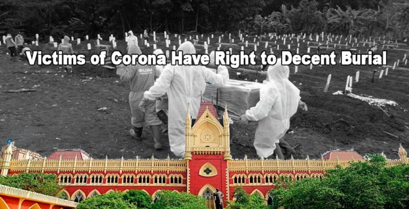 Victims of Corona Have Right to Decent Burial: Calcutta HC Issues Guidelines