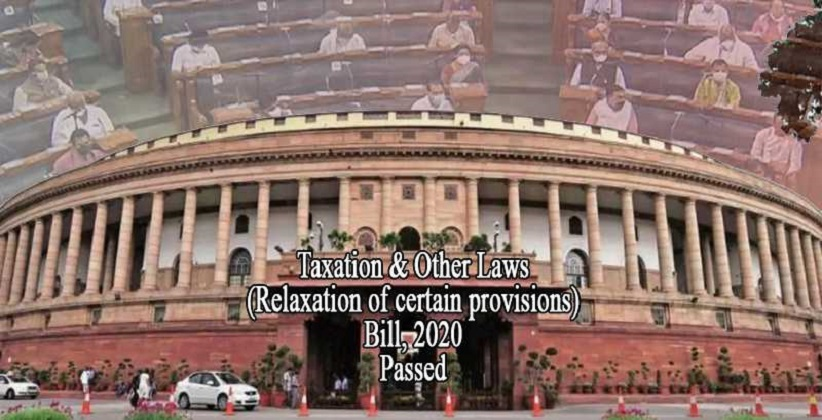 Lok Sabha Clears the Taxationand Other Laws (Relaxation Of Certain Provisions) Bill, 2020 To Relax Tax Filings [READ BILL]