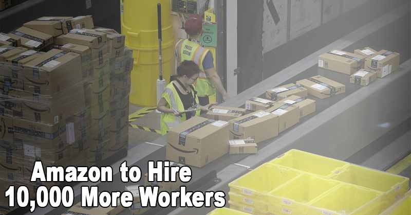 Amazon Hire More Workers