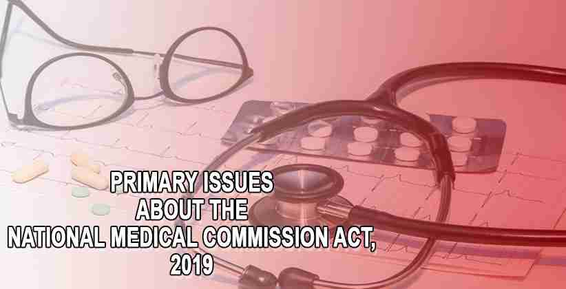 Primary Issues About The National Medical…